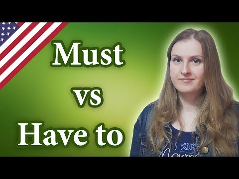 Must vs Have to, English modal verbs, English Grammar