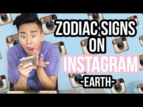Zodiac Signs as Types of People on Instagram | EARTH ♉ ♍ ♑
