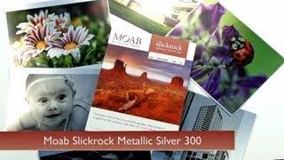 Moab Slickrock Silver 300 metallic paper