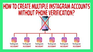 How To Create Multiple iNstagram Accounts Without Phone Verification 2019 | Unlimited instagram iDs