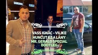 Vass Ignác és Willike - Spanyol avilasz 2019 (Mr.Gerald Special Bootleg )