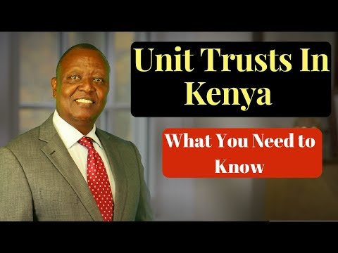 Investing in Kenya - How to take advantage of Unit Trusts