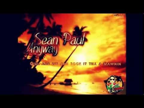 Sean Paul - Anyway (Vendetta Sound System) Lyric Video
