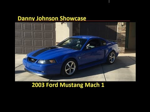 Danny Johnson Showcase: 2003 Azure Blue Mach 1
