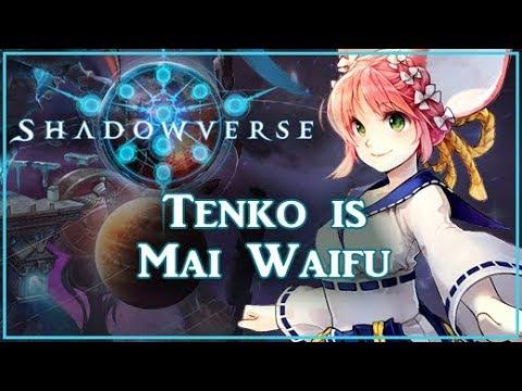 Shadowverse - Tenko is Mai Waifu (Episode 129)