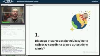 Prawo autorskie i otwarte zasoby w szkole - Kamil Śliwowski, Alek Tarkowski