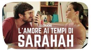 Baixar L'Amore ai tempi di SARAHAH - Le Coliche