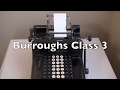 Burroughs Class 3 Adding Machine Review / HowTo