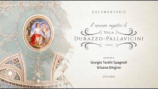DOCUMENTARIO: Il cammino iniziatico di Villa Durazzo-Pallavicini - Atto Primo
