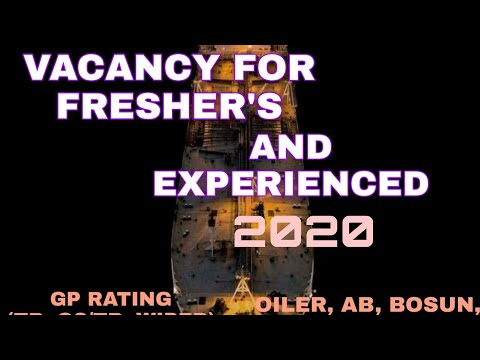 Vacancies for Freshers and Experienced persons 2020 Merchant Navy |vacancy for GP Rating sailor life