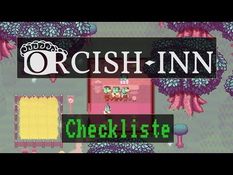 Checkliste: Orcish Inn (pre-alpha) [ Preview / Gameplay / Ge