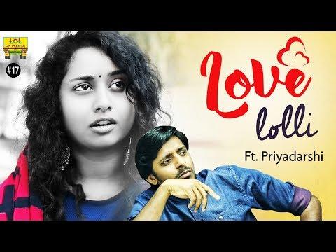 Love Lolli Ft. Pellichoopulu Fame Priyadarshi | #ValentinesDaySpecial | Lol Ok Please Epi #18