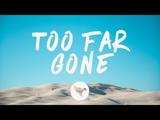 Lost Kings - Too Far Gone (Lyrics) Nurko Remix, ft. Anna Clendening