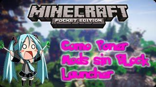 Minecraft PE 0.14+ | COMO PONER MODS SIN BLOCK LAUNCHER!!!!