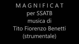 MAGNIFICAT -Cantico di ringraziamento -Coro misto: SSATB -Musica: Tito Fiorenzo Benetti