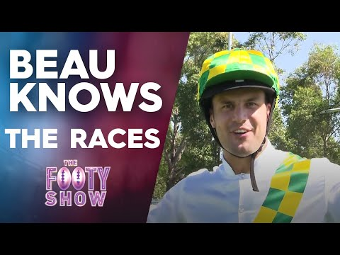 Beau Knows The Races | NRL Footy Show