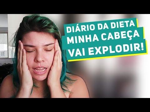 Diário da Dieta: MINHA CABEÇA PARECE QUE VAI EXPLODIR! #07
