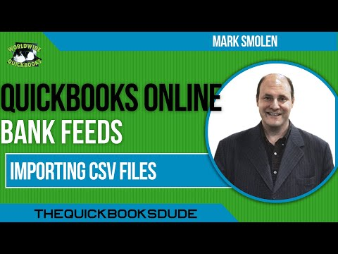 Importing CSV Files To Quickbooks Online Bank Feeds