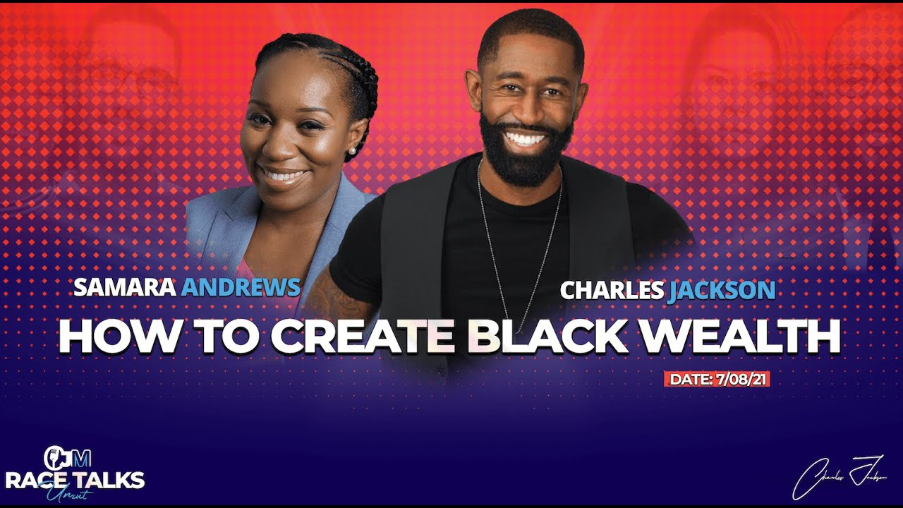 How to Create Black Generational Wealth