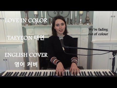 Free Download [english Cover] Love In Color (수채화) - Taeyeon (태연) - Emily Dimes 영어 커버 Mp3 dan Mp4