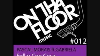 Video Pascal Morais ft Gabriela - Follar Con Coca (Bombay Rush House Dub) download MP3, 3GP, MP4, WEBM, AVI, FLV Juni 2018