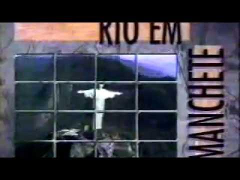 Abertura do Rio em Manchete:Tv Manchete/RIO(1994)
