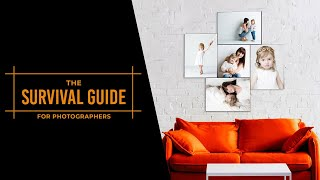 The Survival Guide For Photographers Part 3
