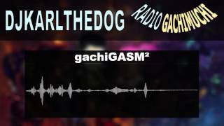 Radio GachiMuchi Ep.2 | gachiGASM² | Forsen Cancer Music