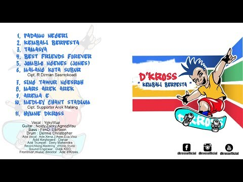 d'Kross - Kembali Berpesta Full Album (Preview)