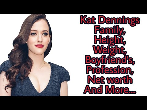 Kat Dennings Family,Height,Weight,Boyfriend's,Profession,Net worth and more.....