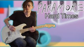 Paramore - Hard Times (Guitar & Bass Cover w/ Tabs)