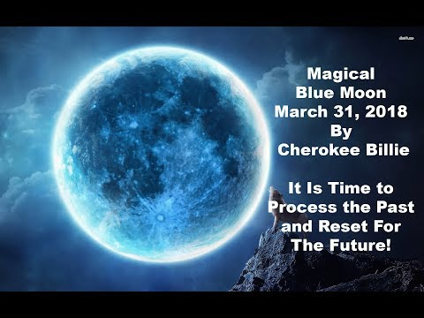 Magical Blue Moon March 31, 2018