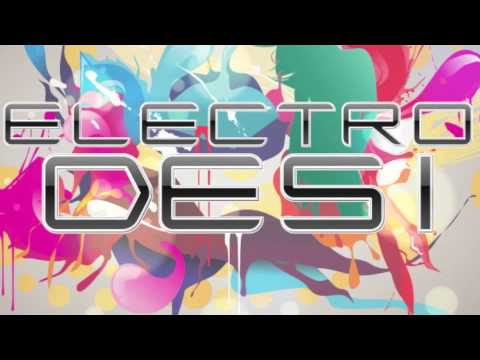 ELECTRO DESI -  DJ ARVIN