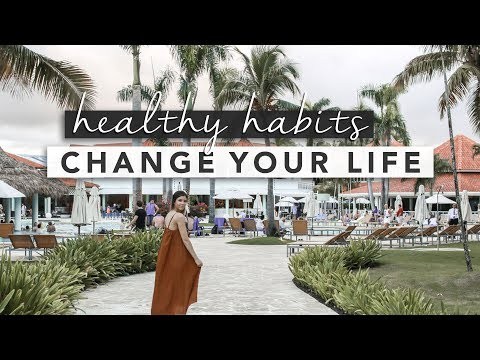 Healthy Habits to Change Your Life for 2018