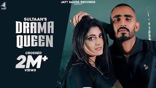 Drama Queen - Sultaan (Full Song) Latest Punjabi Songs 2020 | Jatt Sauda Records