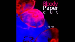 Bloody Papercut - You let me down