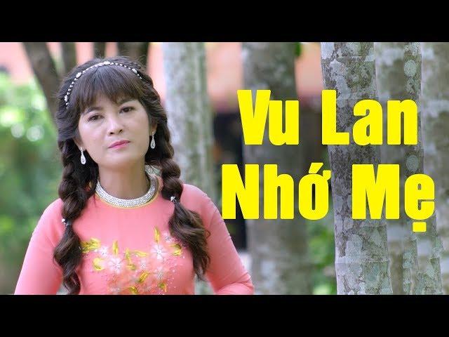 VU LAN NHỚ MẸ - Phương Anh   Vu Lan Hát Về Mẹ Cảm Động Hay Nhất 2018