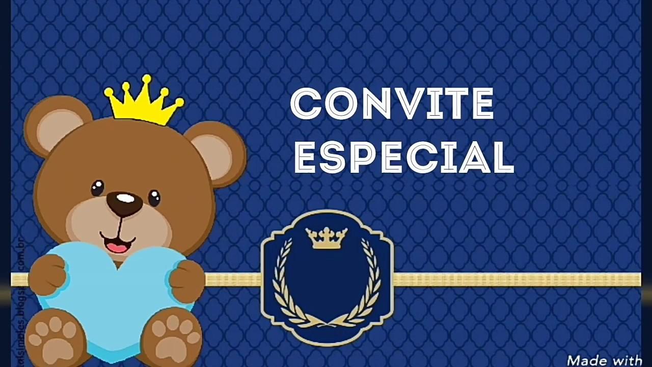 Convite Animado Ursinho Principe Pronto Para Baixar E Editar Youtube