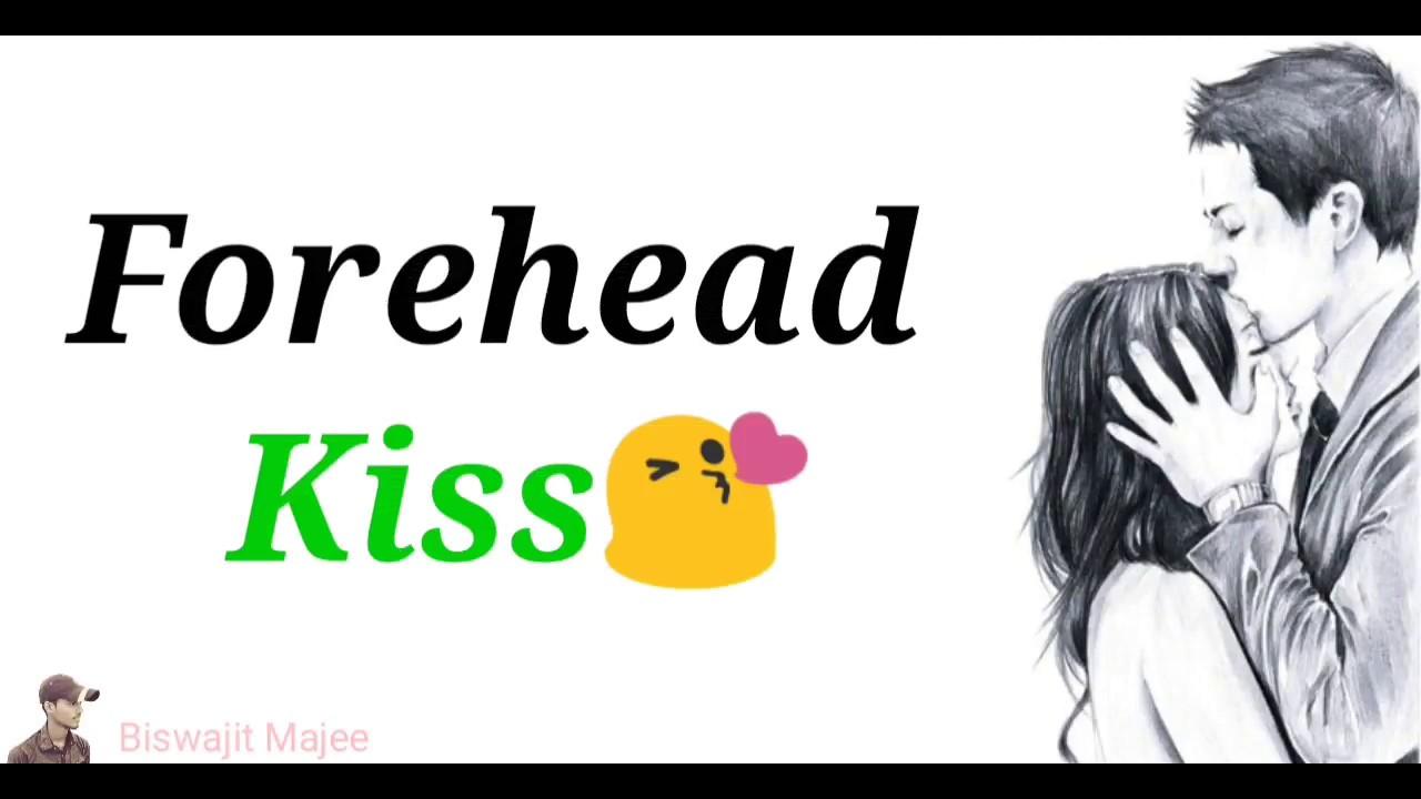 Forehead Kiss || New Whatsapp Status & Quotes || - YouTube
