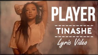 Tinashe - Player ft. Chris Brown (Lyrics Video)