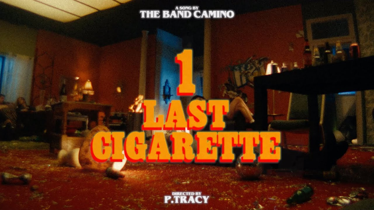 Download The Band CAMINO - 1 Last Cigarette (Official Video)