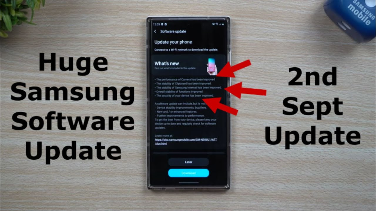Another Samsung Software Update! - This One Is Bigger (September 2020)