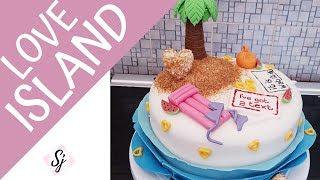 "LOVE ISLAND Cake!! 2019 ""It Is What It Is"""