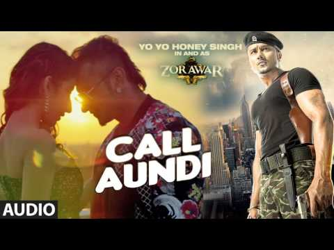 CALL AUNDI Full Song ringtone from ZORAWAR Yo Yo Honey Singh