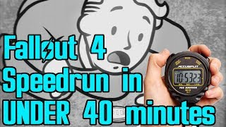 Fallout 4 Beaten in Under 40 Minutes (World Record Speedrun)