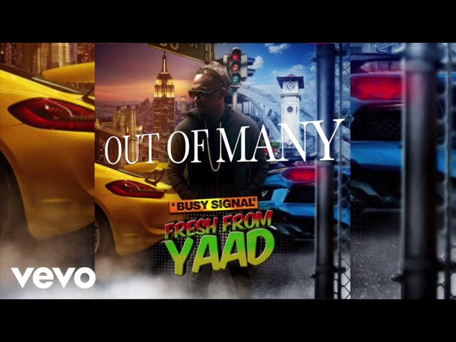 Busy Signal - Out Of Many (Audio)