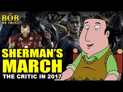 In Bob We Trust - SHERMAN'S MARCH: THE CRITIC IN 2017