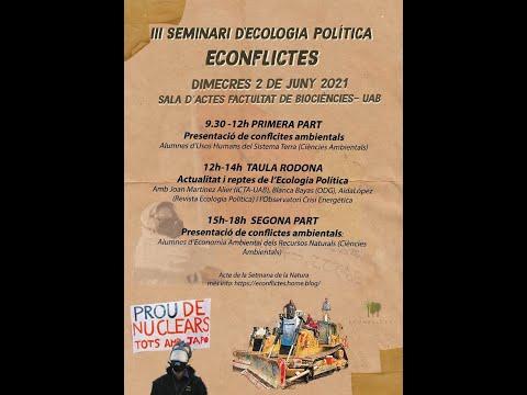 Xerrada (42) Seminari d'Ecologia Politica #Econflictes2021 (2)