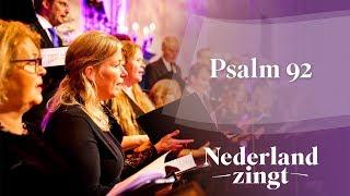 Nederland Zingt: Psalm 92