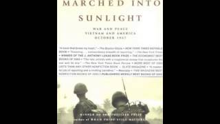 History Book Review: They Marched Into Sunlight: War and Peace Vietnam and America October 1967 b...
